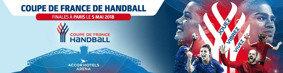 FINALES COUPE DE FRANCE DE HAND 2018